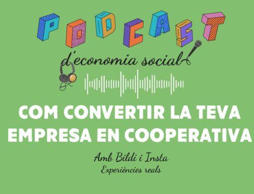 """INSTA participa en el podcast """"Conversió en cooperativa"""" del Programa d'Economia Social"""
